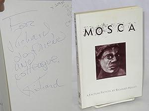Mosca A Factual Fiction: Miller, Richard