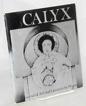 CALYX: a journal of art and literature: Bowman, Eva &