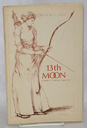 13th moon: a literary magazine publishing women: Bissert, Ellen Marie,