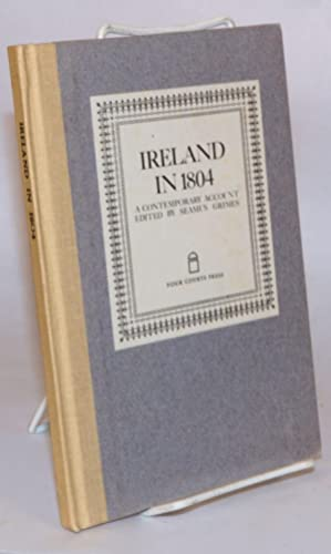 Ireland in 1804 [originally published as Journal of a Tour in Ireland etc.etc. performed in Augus...