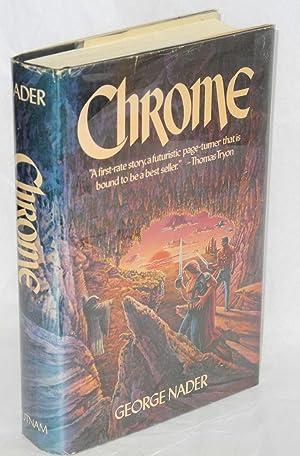 Chrome: Nader, George