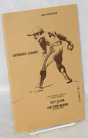 1981 program for the opening game of Gay Softball League's fourth season, 527 Club vs On-the-Mark...