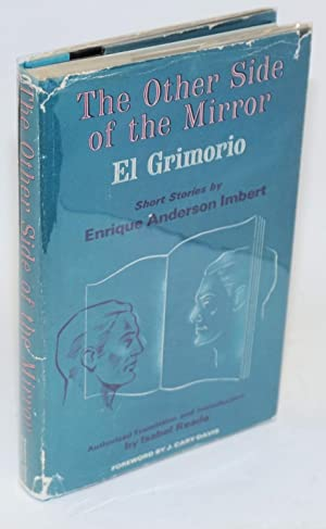 The other side of the mirror; el: Imbert, Enrique Anderson,