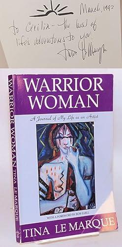 Warrior woman: a journal of my life as an artist: Le Marque, Tina