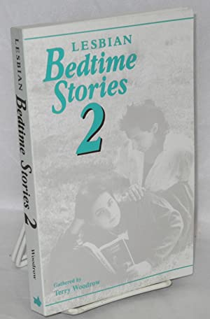 Lesbian bedtime stories 2: Woodrow, Terry, editor