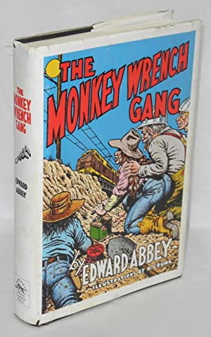 The monkey wrench gang 10th anniversary edition: Abbey, Edward, illustrations