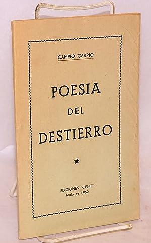 Poesia del destierro: Carpio, Campio [pseudonym of Campio P?rez P?rez]