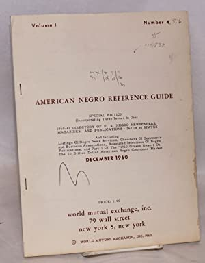 American Negro reference guide; volume I, number 4 [5 and 6], December 1960