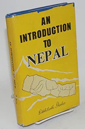 An Introduction to Nepal: Shaha, Rishikesh