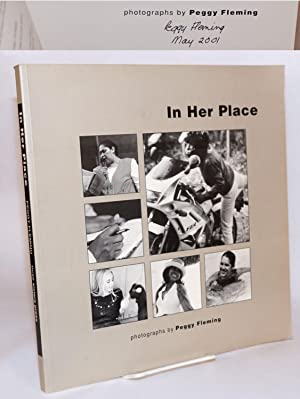 In her place:; inner views and outer spaces; photographs by Peggy Fleming: Fleming, Peggy