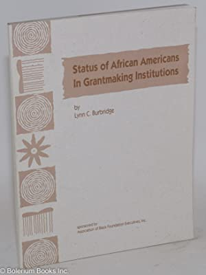 Status of African Americans in grantmaking institutions