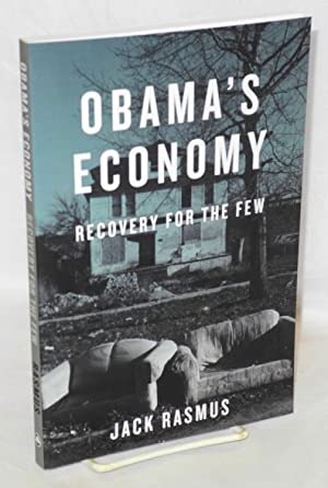 Obama's economy, recovery for the few
