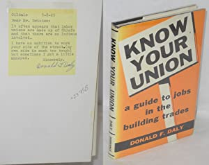 Know your union; a guide to jobs in the building trades