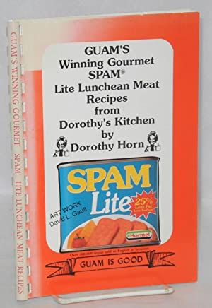 Guam's winning gourmet SPAM Lite Lucheon Meat recipes from Dorothy's kitchen