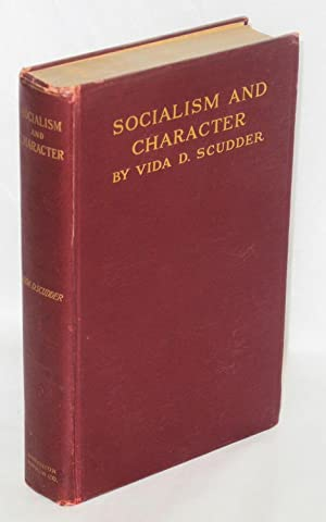 Socialism and character: Scudder, Vida D.