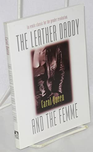 The leather daddy and the femme: an: Queen, Carol