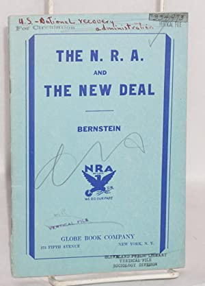 The N.R.A. and the New Deal: Bernstein, Louis