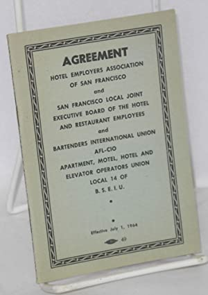 Agreement: Hotel Employers Association of San Francisco and San Francisco Local Joint Executive B...