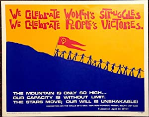 We celebrate women's struggles, we celebrate people's victories [poster]