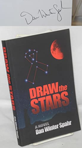 Draw the stars: a novel