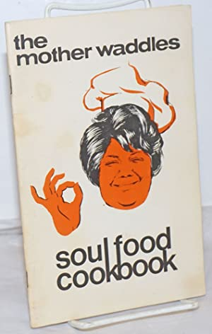 The Mother Waddles soul food cookbook