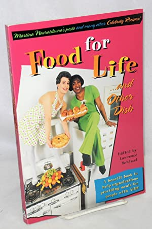 Food for life . and other dish