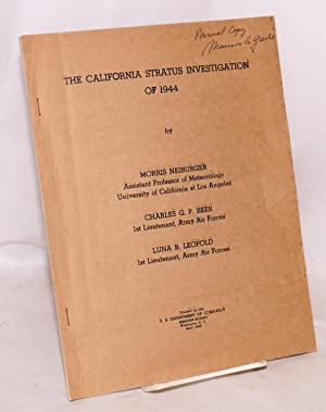 The California Stratus Investigation of 1944; A Report on a Cooperative Research Project of the U...
