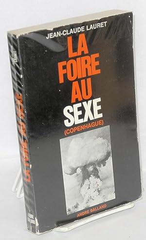 La foire au sexe: Lauret, Jean-Claude
