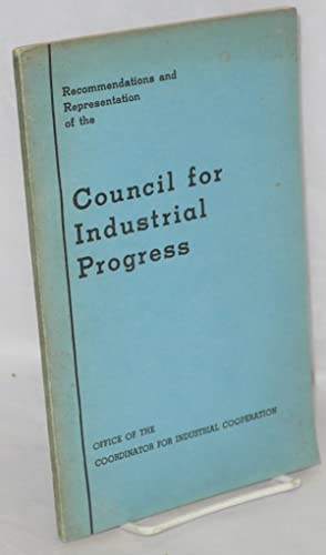 Recommendations and representation of the Council for Industrial Progress