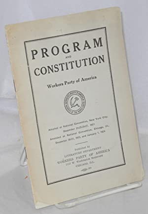 Program and constitution, Workers Party of America.: Workers Party of