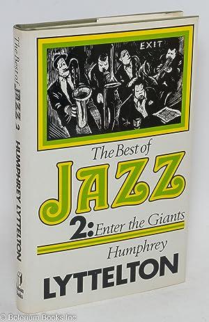 The Best of Jazz 2: Enter the: Lyttelton, Humphrey