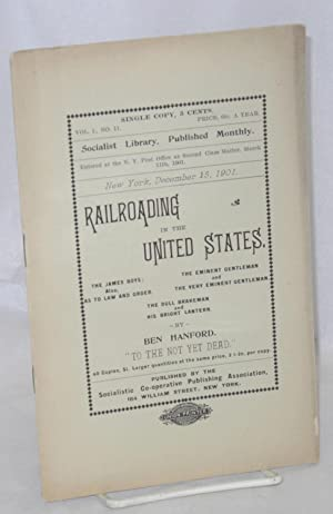 Railroading in the United States; the James boys, also, as to law and order; The eminent gentlema...