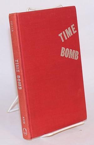 Time bomb: Piller, E. A.