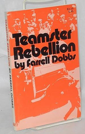 Teamster Rebellion, Dobbs, Farrell.