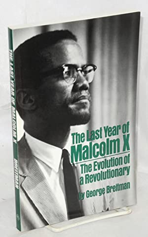 The last year of Malcolm X; the: Breitman, George