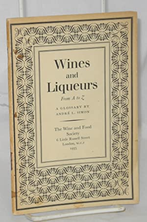 Wines and Liqueurs from A to Z; a glossary