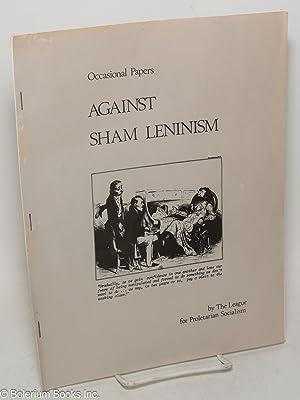 Against sham Leninism: League for Proletarian