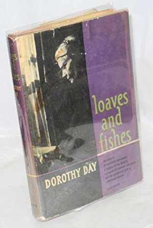 Loaves and fishes: Day, Dorothy