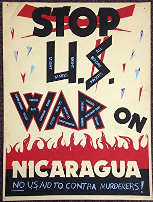 Stop US War on Nicaragua / No US aid to Contra murderers! [poster]