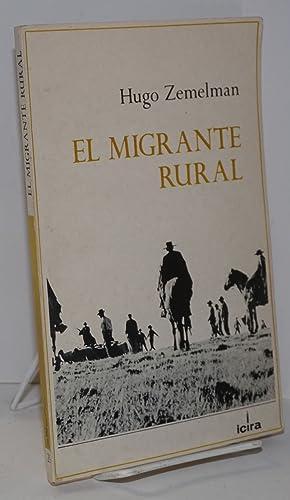 El migrante rural: Zemelman, Hugo
