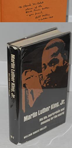 Martin Luther King, Jr.; his life, martyrdom and meaning for the world