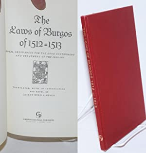 The Laws of Burgos of 1512 -: Simpson, Lesley Byrd;