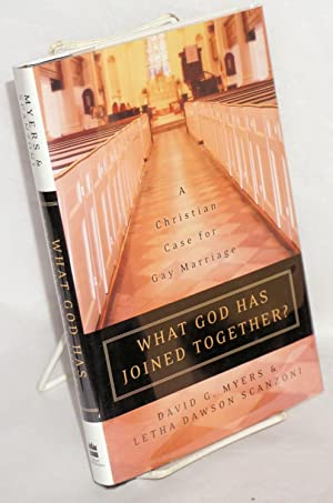 What God Has Joined Together? a Christian: Myers, David G.