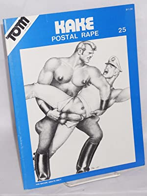 Kake 25: Postal Rape: Tom of Finland,