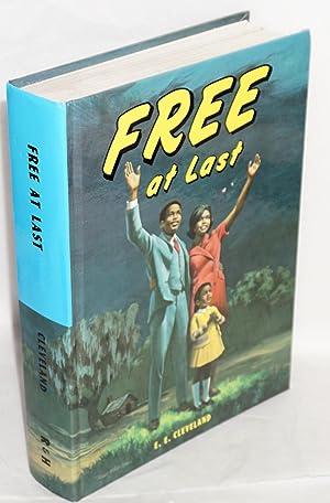 Free at last: Cleveland, E. E.
