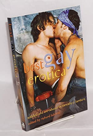 Best gay erotica 2007: Labont?, Richard, editor,