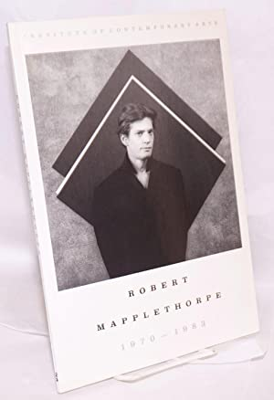 Robert Mapplethorpe 1970 - 1983: Mapplethorpe, Robert, preface