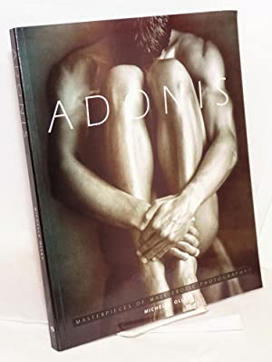 Adonis; masterpieces of male erotic photography: Olley, Michelle, editor,