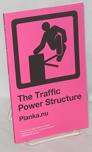 The Traffic Power Structure