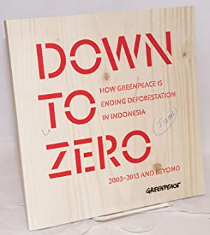Down to zero; how Greenpeace is ending: Webster, Stokely, ed.